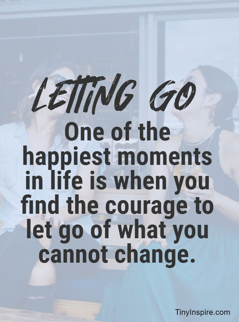 how to stay positive and let go quotes 1