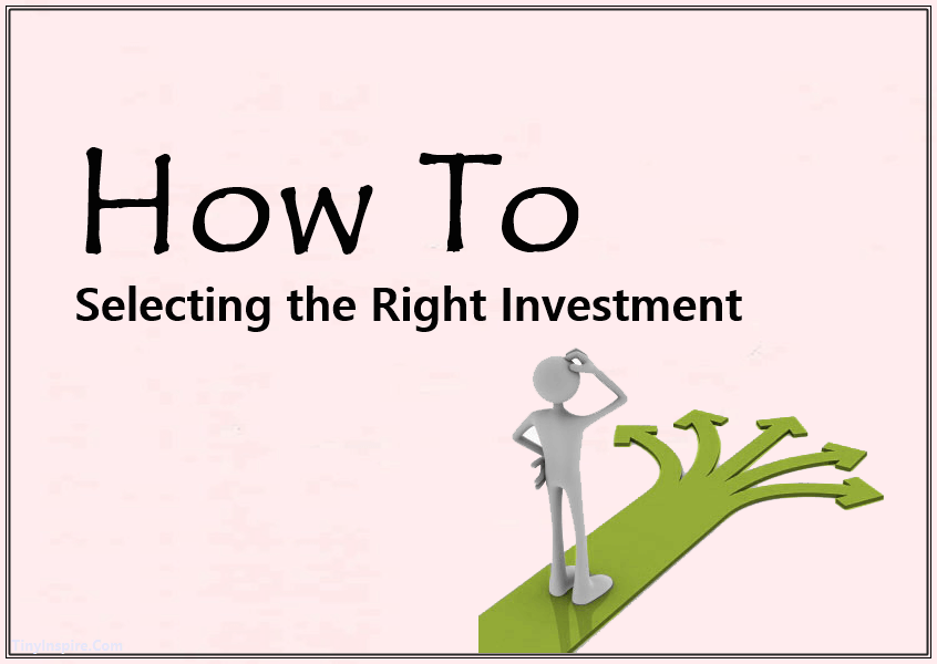 Income Investing How To Selecting the Right Investment