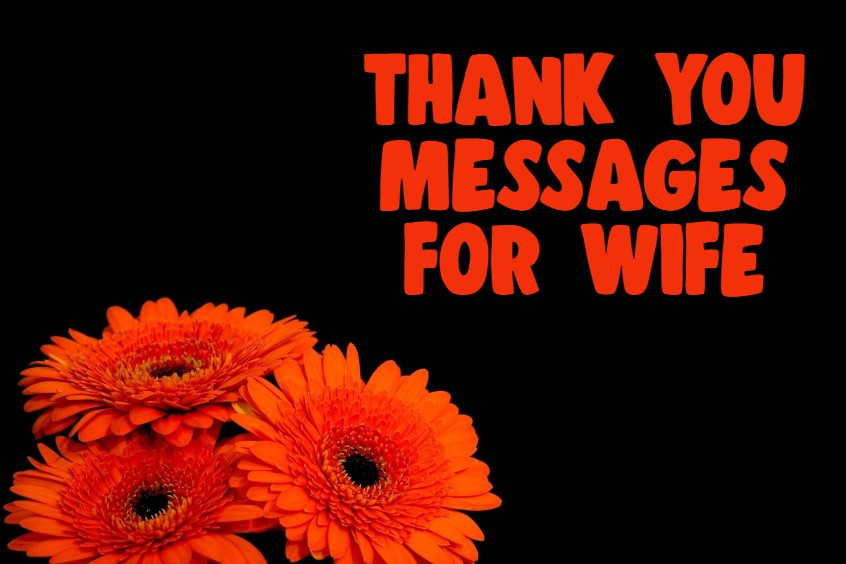 Thank You Messages for Wife And Quotes What To Write In A Thank You Card