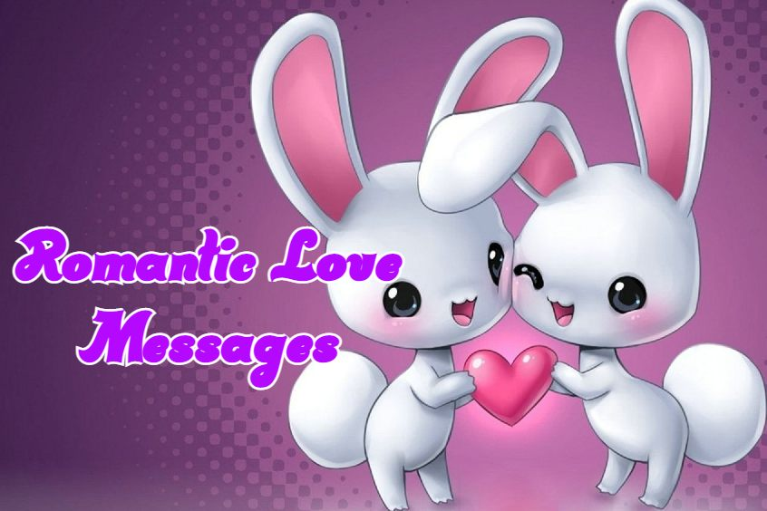 Sweet Romantic Love Messages For Him And Her I Love You Messages